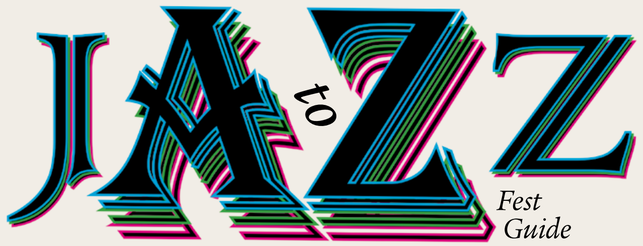 Jazz Fest 2015 A to Z Guide